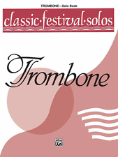"""""""CLASSIC FESTIVAL SOLOS FOR TROMBONE"""" MUSIC BOOK-VOLUME 1-BRAND NEW ON SALE!!"""