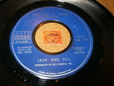 JACK AND JILL - TWO OF A KIND - JUST AS YOU ARE  / LISTEN - RNB SOUL POPCORN