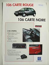 Prospectus  PEUGEOT  106   Carte  Rouge  Carte Noire    1993   catalogue