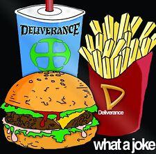 DELIVERANCE - WHAT A JOKE (*NEW-CD, 2011, Intense Millennium) Remastered Reissue
