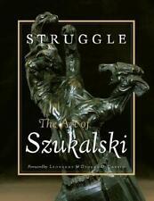 Struggle by Stanislaw Szukalski, Glenn Bray (editor), Lena Zwalve (editor)