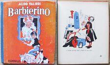 ALDO VALORI - BARBIERINO - Ed. Cappelli, 1944*_ill. BERNARDINI e BACCI >>>