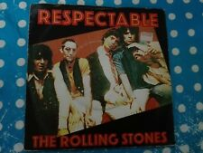 "THE ROLLING STONES-  RESPECTABLE- 7""  HOLLAND"