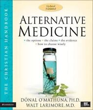 NEW - Alternative Medicine: The Christian Handbook, Updated and Expanded
