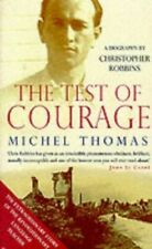 A Test Of Courage - Michel Thomas: Michel T. by Robbins, Christopher Paperback