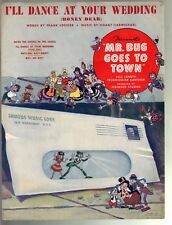 I'll Dance At Your Wedding 1941 Mr Bug Goes To Town (Hoppity) Sheet Music