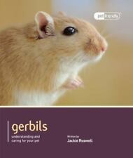 Gerbils: Understanding and Caring for Your Pet (Paperback or Softback)