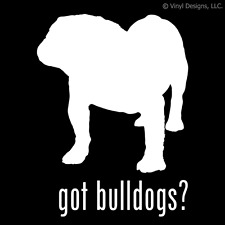 GOT BULLDOGS? BULLDOG ENGLISH AMERICAN DOG DECAL - DOGS
