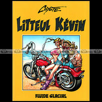 BD Moto ★ LITTEUL KEVIN ★ Tome 1 (COYOTE) - Editions FLUIDE GALACIAL (1993)