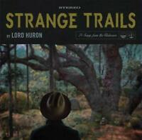 Lord Huron - Strange Trails (NEW CD DIGIPACK)