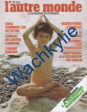 L'autre monde n°11 du 08/1977 Carnac Montségur Radiesthésie Medecine naturelle