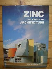 Plawer, Hartmut L.: Zinc and international Architecture - Edition EUROZINC