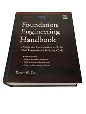 Foundation Engineering Handbook : Design and Construction 2006 Auction Finds 702