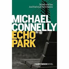 Michael Connelly - Echo Park *NEW* + FREE P&P