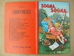 Fiaba vintage Sogna, sogna…  editrice Piccoli ill. di Shishko anni 60