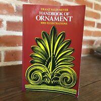Franz Sales Meyer Handbook Of Ornamento 3002 Ilustraciones Dover 1957