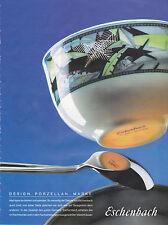 ESCHENBACH PORZELLAN  PUBLICITE PRESSE GERMAN ADVERT 1991 - COUPURE MAGAZINE