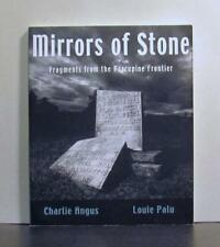 Porcupine Frontier, Ontario Stories, Fragments, Mirrors of Stone