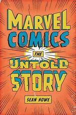 Marvel Comics: The Untold Story, Howe, Sean