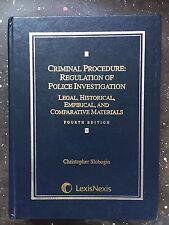Criminal Procedure: Regulation of Police Investigation  Legal, Historical, Empir