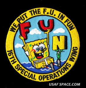"""USAF 16TH SPECIAL OPERATIONS WING - WE PUT THE F.U. IN FUN  4""""  AIR FORCE PATCH"""