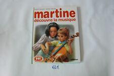 EL1 Livre - enfants - Martine découvre la musique - Casterman