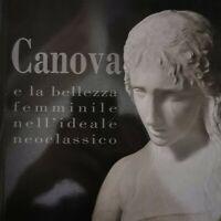 Canova e la bellezza femminile nell'ideae Neoclassico, di Franca Pellegrini - ER