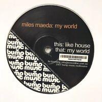 "Miles Maeda - My World - BUMP02 - Electro Acid Deep House 12"" Vinyl MINT NOS"