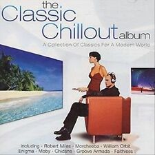 THE CLASSIC CHILLOUT ALBUM--2 CD Set--UK--Enigma, Moby, William Orbit, Faithless