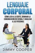 Lenguaje Corporal 101: 50+ Traducciones Fáciles y Directas Del Lenguaje...