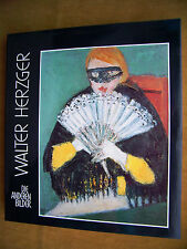 """""""Walter Herzger 1901-1985 - Die anderen Bilder"""" von Paul Gönner"""
