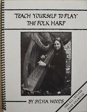 TEACH YOURSELF TO LAY THE FOLK HARP~How-to+Tunes~Sylvia Woods~SC+Spiral Binding