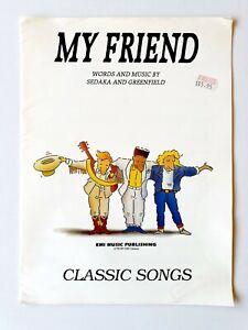 My Friend, Sheet Music, Classic Songs, Sedaka and Greenfield