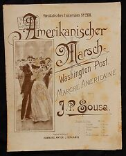 B) Partition ancienne Piano AMERIKANISCHER MARSCH JP SOUSA Marche Américaine