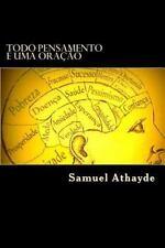 Todo Pensamento é Uma Oração by Samuel Athayde (2015, Paperback)
