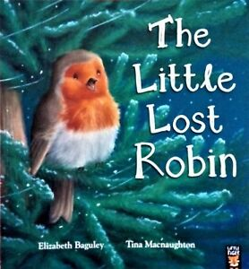 Preschool Bedtime Christmas Story Book: - THE LITTLE LOST ROBIN - NEW