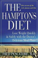 The Hamptons Diet: Lose Weight Quickly and Safely with the Doctor's Delicious Me