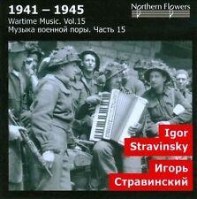 WARTIME MUSIC, VOL. 15: IGOR STRAVINSKY NEW CD