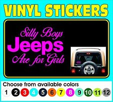 SILLY BOYS JEEPS ARE FOR GIRLS Window car truck vinyl decal sticker pink