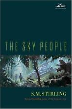 The Sky People by S. M. Stirling (2006, Hardcover)