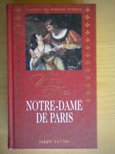 Notre-Dame de ParisHugo VictorFabbri 2000classici storia parigi come nuovo 43