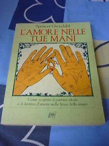 L'amore nelle tue mani Spencer Grendhal