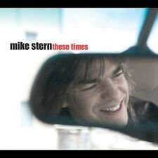 Stern, Mike : These Times CD