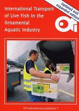 International Transport of Live Fish in the Ornamental Aquatic Industry/2nd EDI.