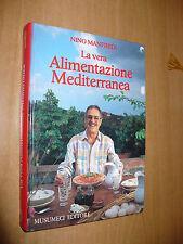 NINO MANFREDI LA VERA ALIMENTAZIONE MEDITERRANEA 1985 MUSUMECI EDITORE CUCINA