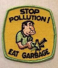 NOS Vintage Patch Stop Pollution Eat Garbage Movement Ecology Hot Rat Rod 70s