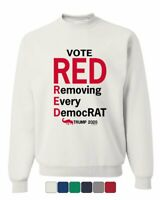 Vote Red Removing Every DemocRAT Sweatshirt MAGA Donald Trump 2020 Sweater