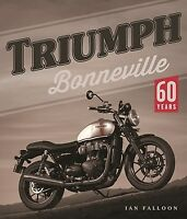 Triumph Bonneville 60 Years book Ian Falloon brand new author signed