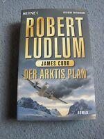 Der Arktis-Plan von James Cobb und Robert Ludlum (2009, Taschenbuch)