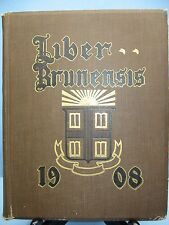 1908 Liber Brunensis, Brown University, Providence, Rhode Island Yearbook
